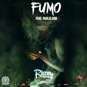 Riscow 420 - FUMO (feat. Paulelson) 2018