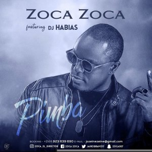 Zoca Zoca - Pimba (Ft. Dj Habias) 2018