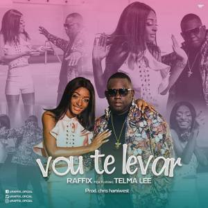 Raffix - Vou Te Levar (feat. Telma Lee) 2018