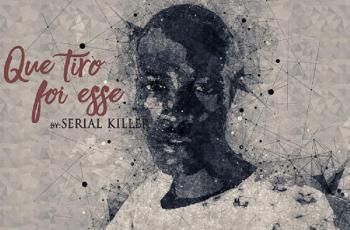 Serial Killer - Que Tiro Foi Esse