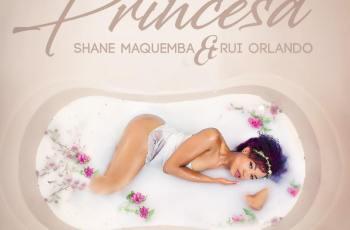 Shane Maquemba - Princesa (feat. Rui Orlando) 2018