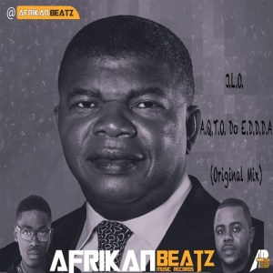 Afrikan Beatz - J.L.O. A.Q.T.O. Do E.D.D.D.A (Original Mix)