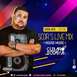 Cubano Scobar - Scor's Live Mix Vol. 3
