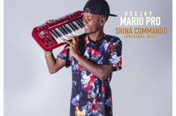 Dj Mario Pro - Shina Commando (Afro House) 2018