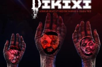 Afrikan Beatz - Dança Dikixi (feat. Mestre Damgui & Chana Vice)