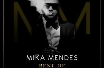 Mika Mendes - Best Of (Álbum) 2018