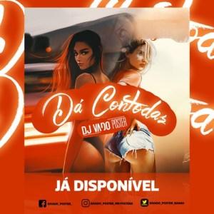 Dj Vado Poster - Da Contodas (Tarraxinha)