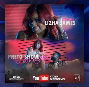 Lizha James feat. Preto Show - I Love You (Prod. Gabeladas) 2019