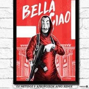 Bella Ciao (Os Metidos & Apropoison Afro Remix)