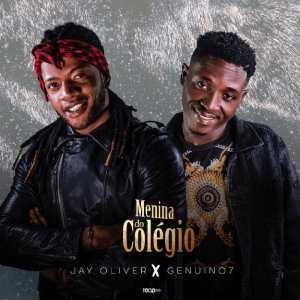 Jay Oliver & Genuino7 - Menina Do Colégio
