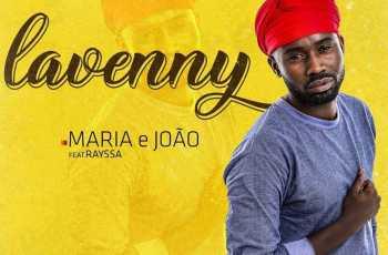 Lavenny - Maria e João (feat. Rayssa) 2019