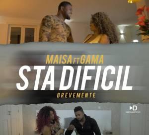 Maisa - Sta Difícil (feat. Gama) 2019