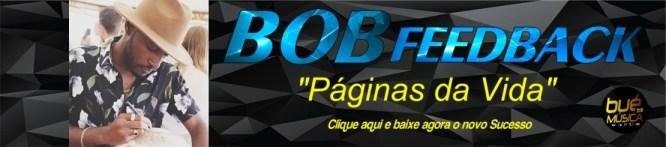Bob Feedback - Páginas da Vida
