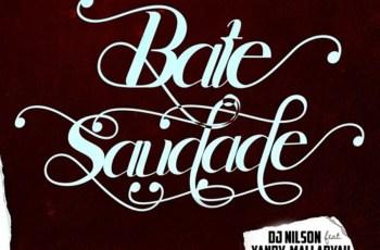 Dj Nilson - Bate Saudade (feat. Xandy, Mallaryah & Liriany) 2019