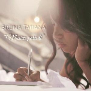 Bruna Tatiana - Música Para Ti