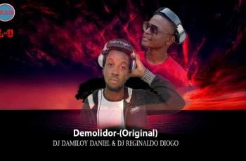 DJ Damiloy Daniel & DJ Reginaldo Diogo - Demolidor