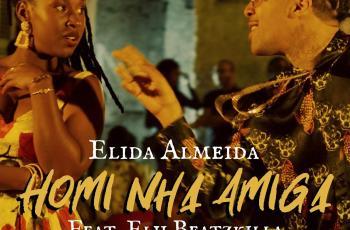 Elida Almeida - Homi Nha Amiga (feat. Elji Beatzkilla)