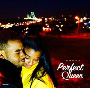 Emana Cheezy - Perfect Queen