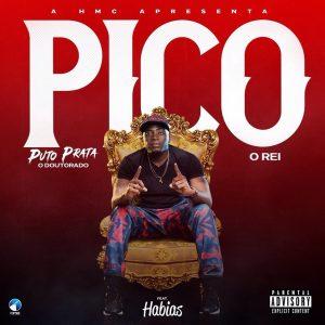 Puto Prata - Pico (feat. Dj Habias) 2019