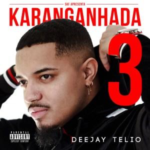 Deejay Telio - Não Te Armes (feat. Deedz B & Preto Show) 2019