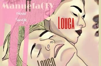 Jumilson Brow feat Manuela Tv - Louco Louca
