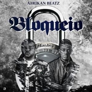 Afrikan Beatz - Bloqueio (Afro House) 2019