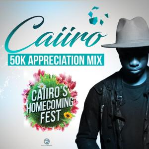 Caiiro - 50k Appreciation Mix