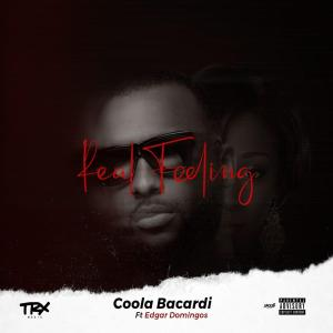 Coola Bacardi - Real Feeling (feat. Edgar Domingos) 2019