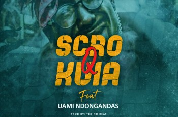 D-Brothers & Uami Ndongadas - Scró Q Kuia (Prod. Teo no Beat)