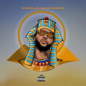 Coola Bacardi - Narcíso (Mixtape) 2019