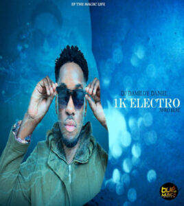 DJ Damiloy Daniel - 1K Electro (Afro Beat) 2019
