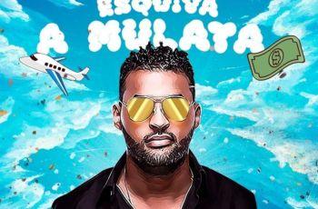 JP Da Maika - Esquiva a Mulata (Feat. Young Splash) 2019