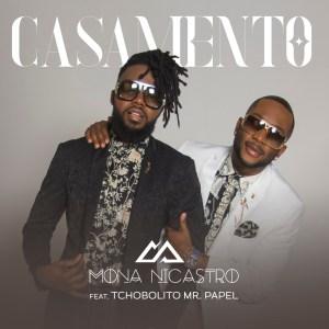 Mona Nicastro - Casamento (feat. Tchobolito Mr. Papel) 2019