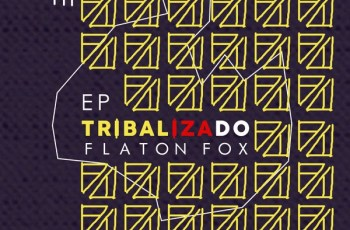 Flaton Fox - Tribalizado (EP)