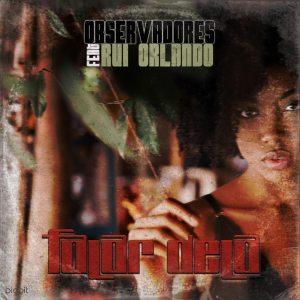 Observadores - Falar Dela (feat. Rui Orlando) 2019