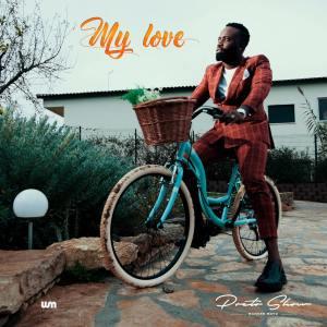 Preto Show - My Love