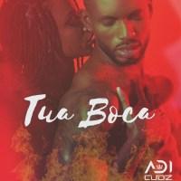 Adi Cudz - Tua Boca (2020)
