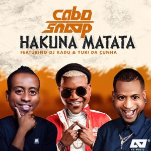 Cabo Snoop - Hakuna Matata (feat. Dj Kadu & Yuri Da Cunha)
