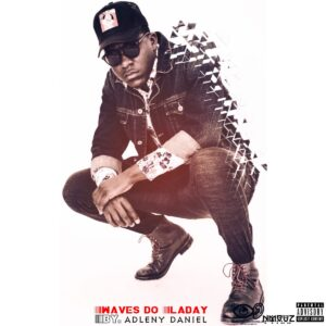 Adleny Daniel - Waves do Laday (EP)