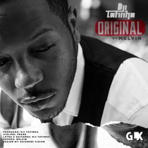 Dji Tafinha - Original (feat. Melvin) 2020