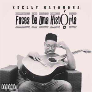 Kelly Mayomona - Faces De Uma História (EP)