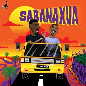 Studio Bros - Sabanaxua (Afro House) 2020