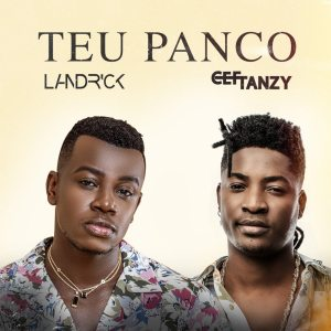 Landrick feat. CEF Tanzy - Teu Panco