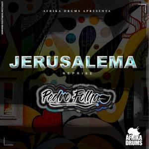 Pedro Folha & Afrika Drums - Jerusalema (Reprise)