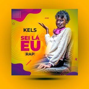 KELS - Sei Lá Eu