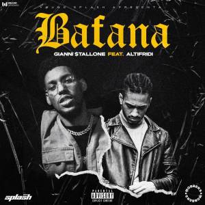 Gianni $tallone - Bafana (feat. Fredh Perry)