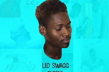 Leo Swagg - Closer EP