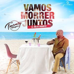 Twenty Fingers - Vamos Morrer Juntos (feat. Julia Duarte)