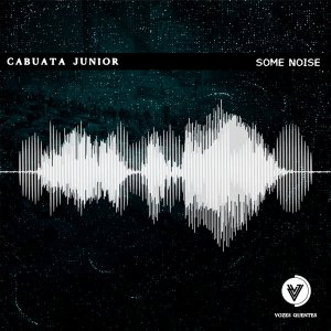 Cabuata Júnior - Some Noise (Afro House) 2020