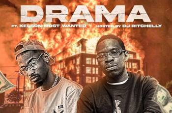 Delcio Dollar - Drama (feat. Kelson Most Wanted)